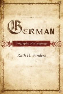 Image for German  : biography of a language