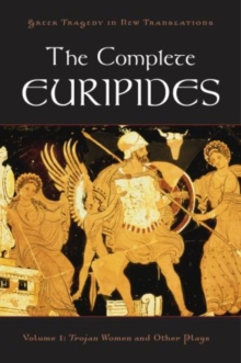 Image for The complete EuripidesVolume 1,: Trojan women and other plays