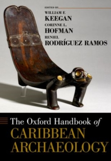 Image for The Oxford handbook of Caribbean archaeology