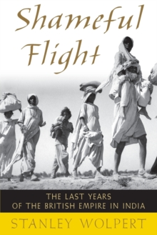 Image for Shameful flight  : the last years of the British Empire in India
