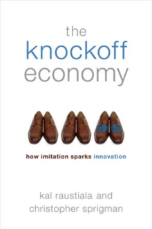 Image for The Knockoff Economy : How Imitation Sparks Innovation