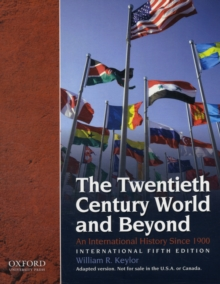 Image for The twentieth century world and beyond  : an international history since 1900