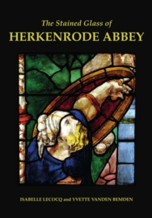 Image for The stained glass of Herkenrode Abbey