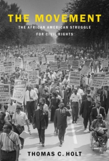 Image for The movement  : the African American struggle for civil rights