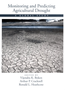 Image for Monitoring and predicting agricultural drought: a global study