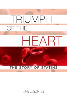 Image for Triumph of the heart: the story of statins
