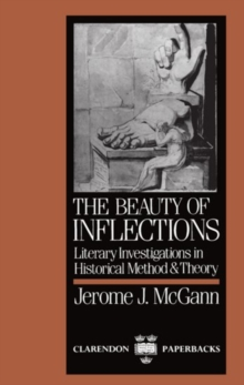 Image for The Beauty of Inflections : Literary Investigations in Historical Method and Theory