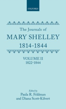 Image for The Journals of Mary Shelley: Part II: July 1822 - 1844