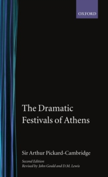 Image for The Dramatic Festivals of Athens