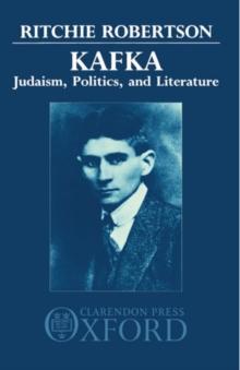 Image for Kafka: Judaism, Politics, and Literature