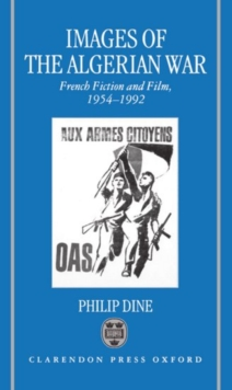 Image for Images of the Algerian War : French Fiction and Film, 1954-1992