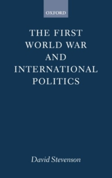Image for The First World War and International Politics
