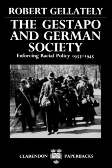 Image for The Gestapo and German Society : Enforcing Racial Policy 1933-1945