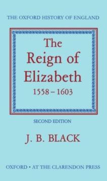 Image for The reign of Elizabeth, 1558-1603