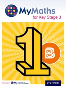 Image for MyMaths for key stage 3Student book 1B