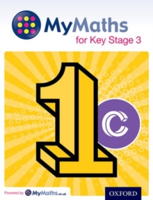 MyMaths for Key Stage 3Student book 1C - Capewell, Dave