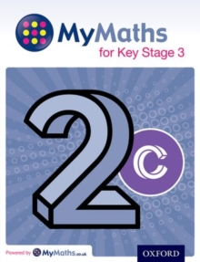 MyMaths for Key Stage 3: Student book 2C - Capewell, Dave
