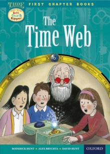 Image for Oxford Reading Tree Read with Biff, Chip and Kipper: Level 11 First Chapter Books: the Timeweb