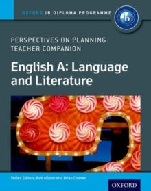 Image for IB perspectives on planning English A: Language and literature teacher companion