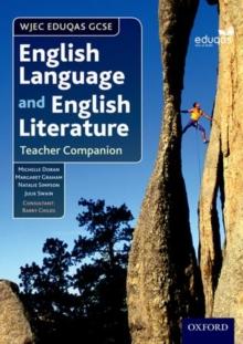 Image for WJEC Eduqas GCSE English Language and English Literature: Teacher Companion