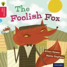 Image for The foolish fox