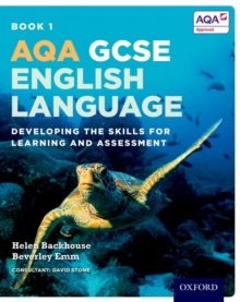 Image for AQA GCSE English language  : developing the skills for learning and assessmentBook 1