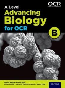 Image for A level advancing biology for OCRStudent book