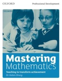 Image for Mastering mathematics  : teaching to transform achievement