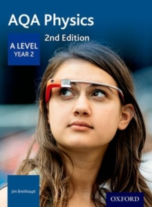 AQA A level physicsYear 2,: Student book