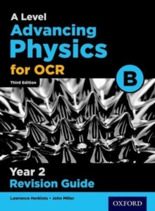OCR A Level Advancing Physics Year 2 Revision Guide