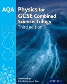 AQA physics for GCSE combined science - trilogy