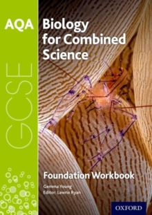 Image for AQA GCSE biology for combined science (trilogy)Foundation,: Workbook