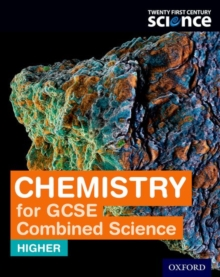 Twenty first century science chemistry for GCSE combined science (Higher)Student book