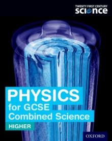 Physics for GCSE combined sciences (higher): Student book
