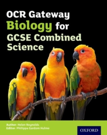 OCR gateway GCSE biology for combined science: Student book