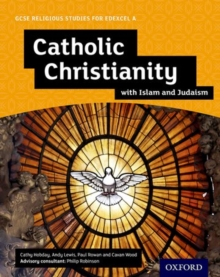 Image for Catholic Christianity with Islam and Judaism: Student book