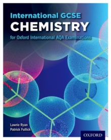 International GCSE chemistry for Oxford International AQA examinations