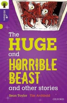 Image for Oxford Reading Tree All Stars: Oxford Level 11 The Huge and Horrible Beast : Level 11