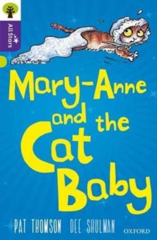 Image for Oxford Reading Tree All Stars: Oxford Level 11 Mary-Anne and the Cat Baby : Level 11