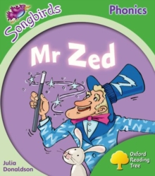 Image for Oxford Reading Tree: Level 2: More Songbirds Phonics : Mr Zed