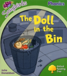 Image for Oxford Reading Tree: Level 2: More Songbirds Phonics : The Doll in the Bin