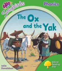 Image for Oxford Reading Tree: Level 2: More Songbirds Phonics : The Ox and the Yak