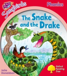Image for Oxford Reading Tree Songbirds Phonics: Level 4: The Snake and the Drake