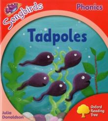 Image for Oxford Reading Tree Songbirds Phonics: Level 4: Tadpoles