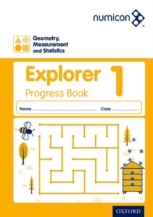 Numicon geometry, measurement and statistics1,: Explorer progress book - Lowndes, Sue