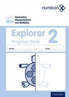 Numicon geometry, measurement and statistics2,: Explorer progress book - Lowndes, Sue