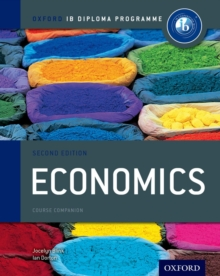 Image for Oxford IB Diploma Programme: Economics Course Companion