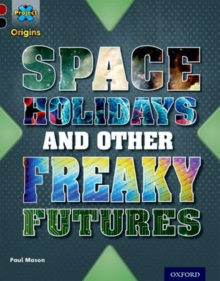 Image for Space holidays and other freaky futures