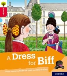 Image for Oxford Reading Tree Explore with Biff, Chip and Kipper: Oxford Level 4: A Dress for Biff