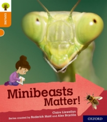 Image for Oxford Reading Tree Explore with Biff, Chip and Kipper: Oxford Level 6: Minibeasts Matter!